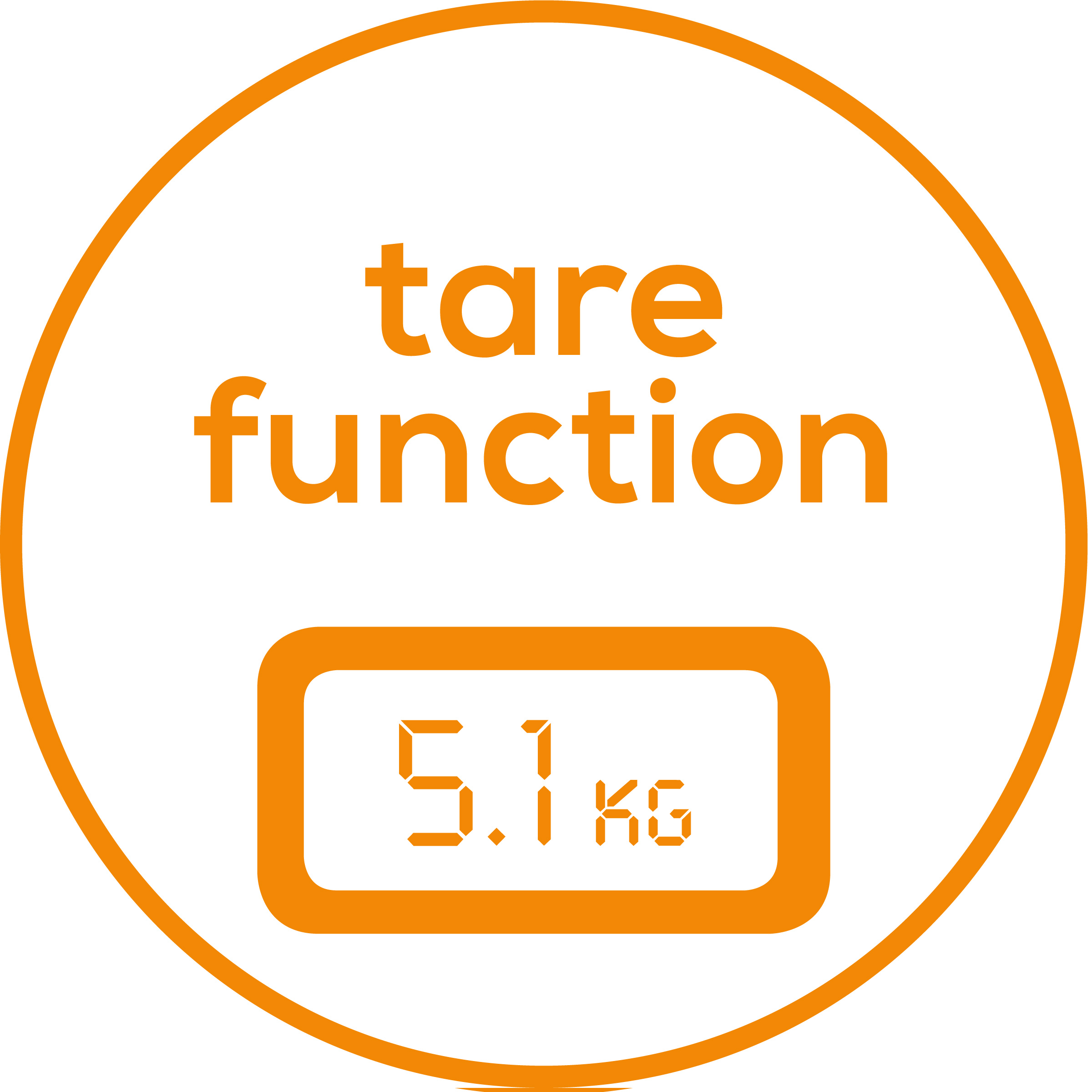 Tare function Thanks to the tare weighing function, you can easily find out the weight of babies, animals, packages, etc.