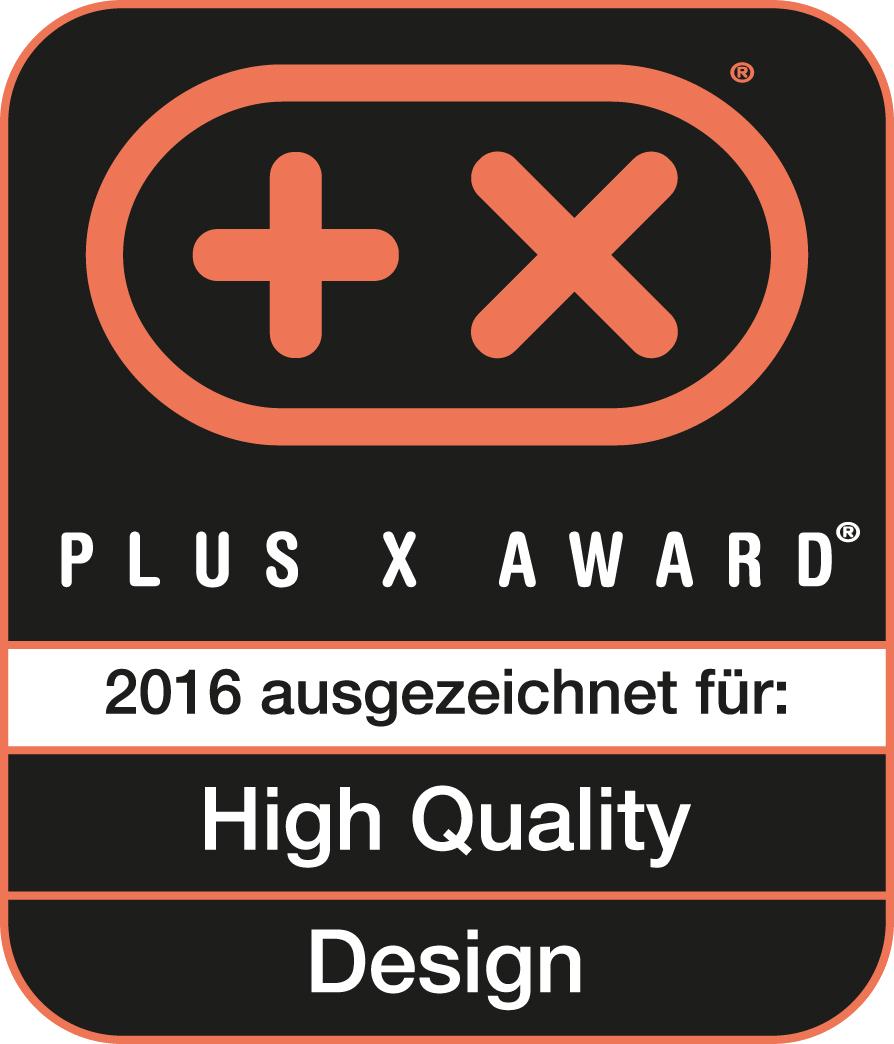 Produit récompensé par le prix Plus X Award dans les catégories Haute qualité et Design