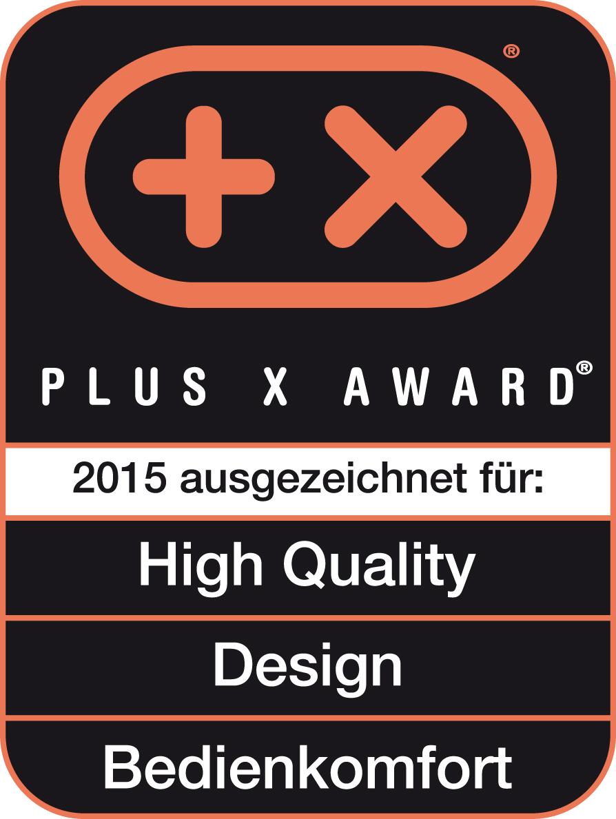 Produit récompensé par le prix Plus X Award dans les catégories Haute qualité, Design et Confort d'utilisation