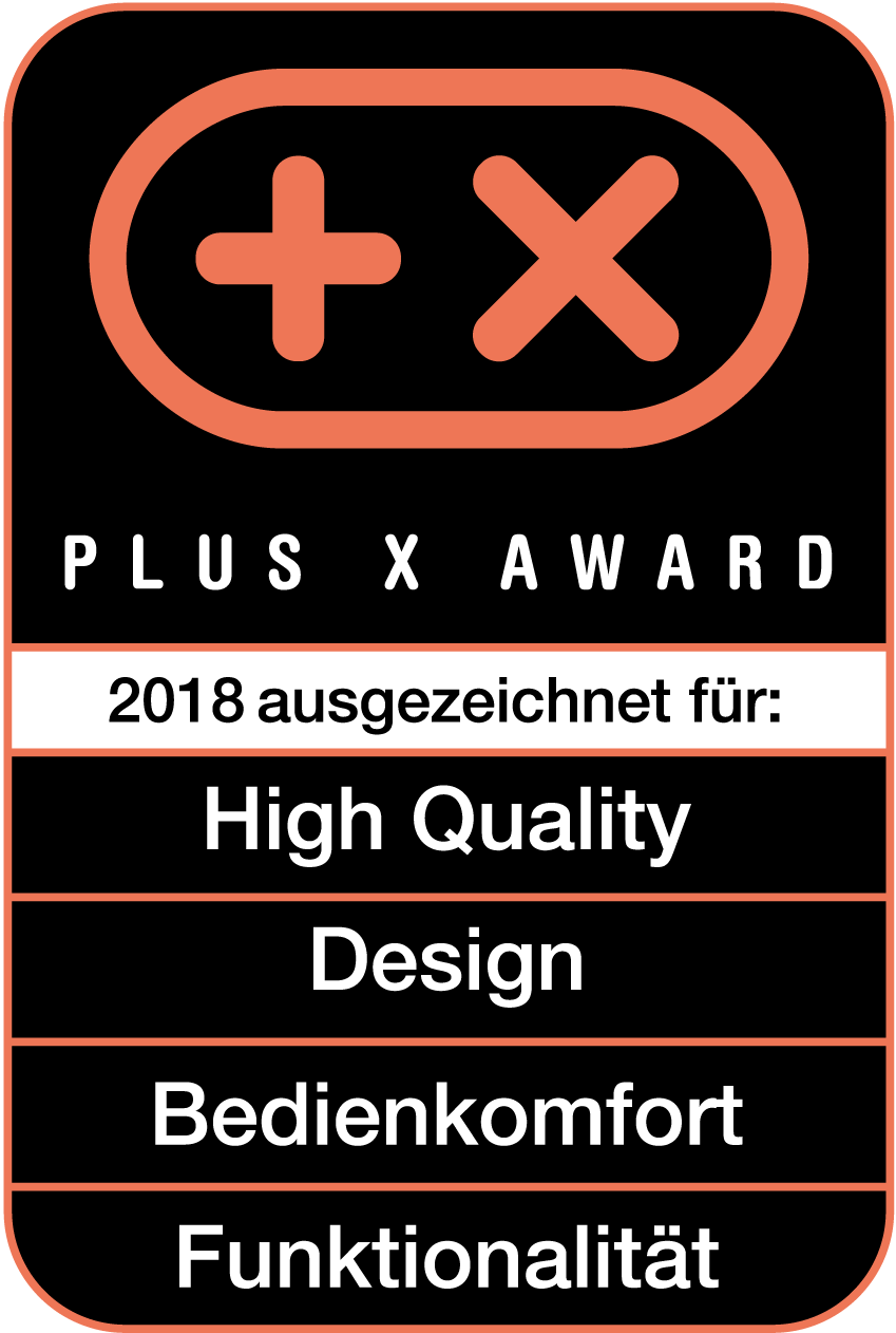 Received the Plus X Award for high quality, design, ease of use, functionality